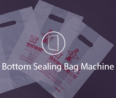 Bottom Sealing Bag Machine